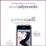 Gimme a Call | Sarah Mlynowski