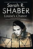 Louise's Chance: A 1940s spy thriller set in wartime Washington (A Louise Pearlie Mystery)