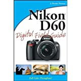 Nikon D60 Digital Field Guideby J. Dennis Thomas