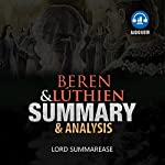 Beren and Luthien: Summary & Analysis | Lord Summarease
