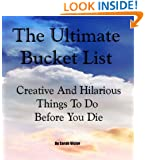 The Complete Bucket List - Creative And Hilarious Things To Do Before Your Dit