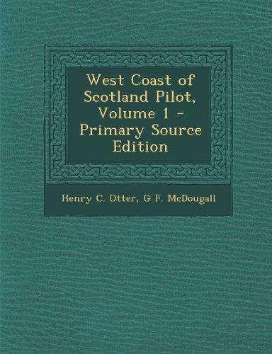 West Coast of Scotland Pilot, Volume 1
