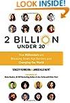 2 Billion Under 20: How Millennials A...