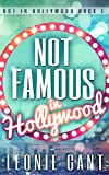 Not Famous in Hollywood: Not in Hollywood Book 1