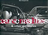 echange, troc Jennifer Dumas - Car crashes and other sad stories
