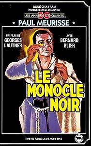 Le monocle noir [VHS]