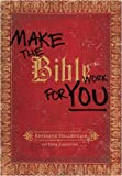 Make the Bible Work for You