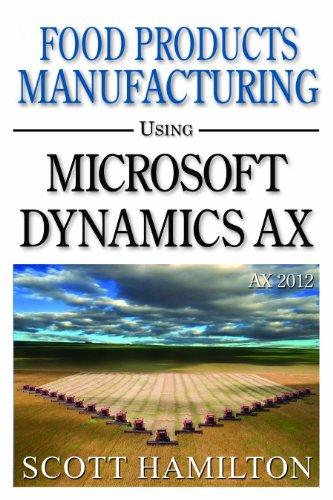 Food Products Manufacturing using Microsoft Dynamics AX 2012 PDF