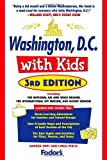 img - for Fodor's Washington, D.C. with Kids, 3rd Edition (Special-Interest Titles) book / textbook / text book