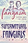 Fangasm: Supernatural Fangirls par Larsen