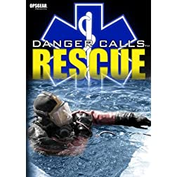 Danger Calls: Rescue