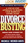 Divorce Busting: A Step-by-Step Appro...