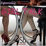 Girl Talk | J Jezebel