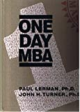img - for One Day MBA - by Paul Lerman & John Turner book / textbook / text book