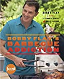 Bobby Flay's Barbecue Addiction (0307461394) by Flay, Bobby