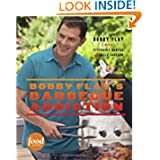 Bobby Flay's Barbecue Addiction by BobFlay, Stephanie Banyas and Sally Jackson