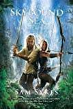 The Skybound Sea (The Aeons' Gate, Book 3)