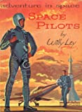 Space pilots (His Adventure in space)