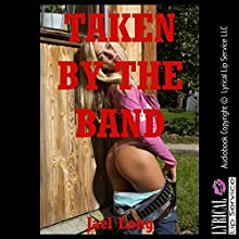 Taken by the Band: The Virgin's Double Penetration, Double Trouble, Book 4 (       UNABRIDGED) by Jael Long Narrated by Jennifer Saucedo