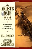 The Artist's Date Book (0874776538) by Cameron, Julia