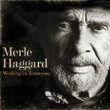 echange, troc Merle Haggard - Working in Tennessee