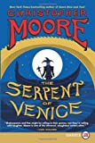 The Serpent of Venice LP: A Novel (0062298658) by Moore, Christopher