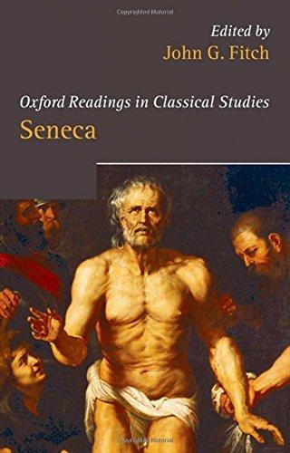 Seneca (Oxford Readings in Classical Studies)