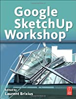Google SketchUp Workshop Front Cover