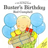 Buster's Birthday (Buster Lift the Flap)by Rod Campbell