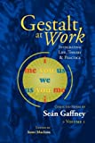 img - for Gestalt at Work: Integrating Life, Theory and Practice book / textbook / text book