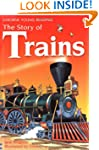 The Story of Trains (Usborne Young Re...