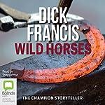 Wild Horses | Dick Francis