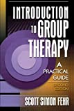 img - for Introduction to Group Therapy: A Practical Guide / 2nd Edition book / textbook / text book