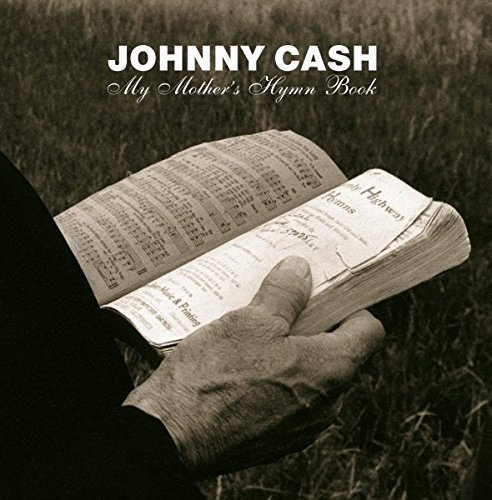 My Mother's Hymn Book by Johnny Cash (2004-05-03)
