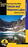 img - for Best Easy Day Hikes Glacier and Waterton Lakes National Parks (Best Easy Day Hikes Series) book / textbook / text book