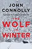 The Wolf in Winter: A Charlie Parker
