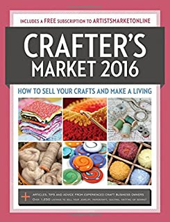 Book Cover: Crafter's Market 2016: How to Sell Your Crafts and Make a Living