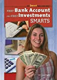 First Bank Account and First Investments Smarts (Get Smart with Your Money (Paper))