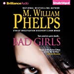 Bad Girls | M. William Phelps