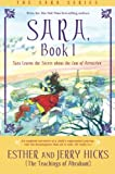Sara, Book 1: Sara Learns the Secret about the Law of Attraction (1401911587) by Hicks, Esther