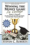 img - for Winning the Money Game in College book / textbook / text book