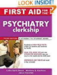 First Aid for the Psychiatry Clerkshi...