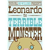 Leonardo the Terrible Monsterby Mo Willems