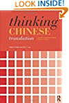 Thinking Chinese Translation: A Cours...