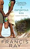 A Dangerous Kiss (Grayson Friends)