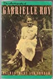Enchantment and sorrow: the autobiography of Gabrielle Roy (088619167X) by Roy, Gabrielle