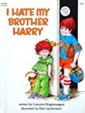 img - for I Hate My Brother Harry book / textbook / text book