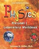 Pre-Level I Physics Laboratory Workbook