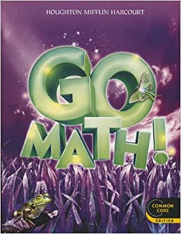 Go Math!: Student Edition Grade 3 2012: HOUGHTON MIFFLIN ...