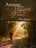 img - for Among the Jimson Weeds (Running Nowhere Trilogy Book 1) book / textbook / text book